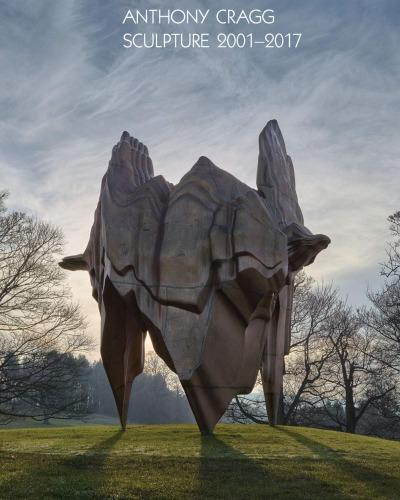 Anthony Cragg - Sculpture 2000-2017 Vol. IV/V. Works in Five Volumnes